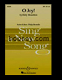 SATB O Joy!, available thru Boosey & Hawkes